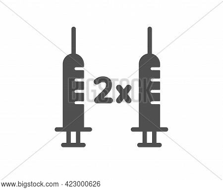 Coronavirus 2x Vaccine Simple Icon. Corona Syringe Sign. Covid Jab Symbol. Classic Flat Style. Quali