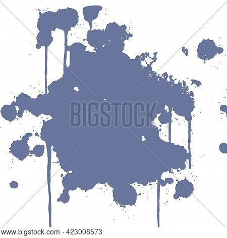 A Stain Of Paint. Spattered Paint With Drips. Abstract Art Background. Vector