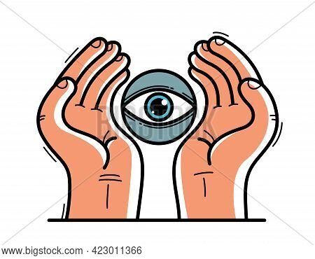Two Hands With Eye Icon Protecting And Showing Care Vector Flat Style Illustration Isolated On White