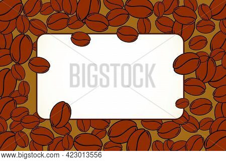 Scattered Roasted Coffee Beans Blank Frame. Graphic Cafe Menu Template Vector Illustration.