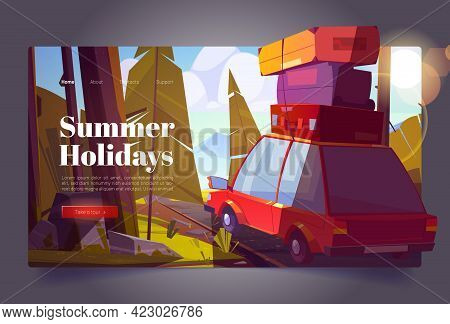 Summer Holidays Cartoon Landing Page. Car Travel, Forest Trip On Vacation, Journey By Automobile Wit