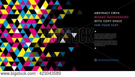 Abstract Mosaic Background From Cmyk Triangles With Place For Text - Print Concept. Vector Illustrat