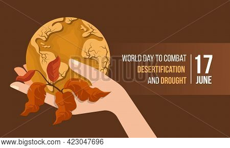 World Day To Combat Desertification And Drought Banner With Hand Hold Circle Drought Soil Dry Desert