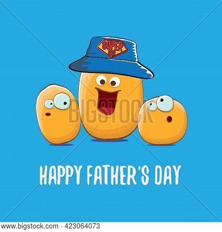 Happy Fathers Day Greeting Card With Cartoon Father Potato And Kids . Fathers Day Vector Label Or Ic