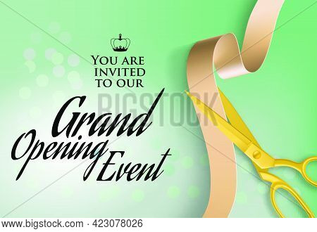 Grand Opening Event Text On Invitation. You Are Invited To Our Grand Opening Event Lettering With Sc