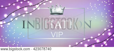 Vip Invitation Lettering With Crown And Garlands. Party Invitation Design. Typed Text, Calligraphy.