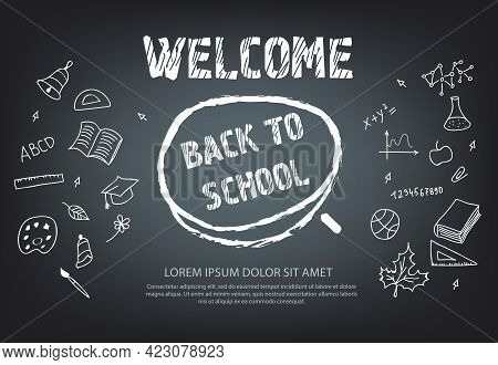 Welcome Back To School Lettering In Chalk Circle With Doodle Drawings. Offer Or Sale Advertising Des