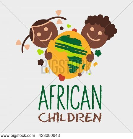 Funny Vector Concept Of African Children Show Map Of Africa. Sign For International Day Of The Afric