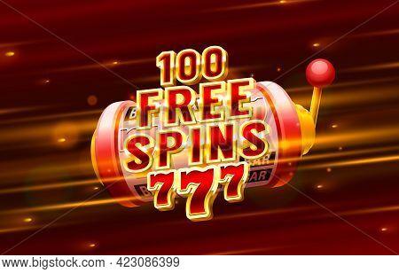Casino 100 Free Spin 777 Label Frame, Golden Banner, Border Winner, Vegas Game. Vector