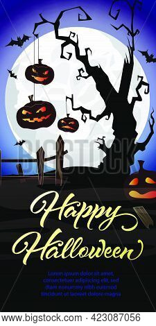 Happy Halloween Lettering. Pumpkins On Graveyard Tree And Bats In Moonlight. Halloween Night Backgro