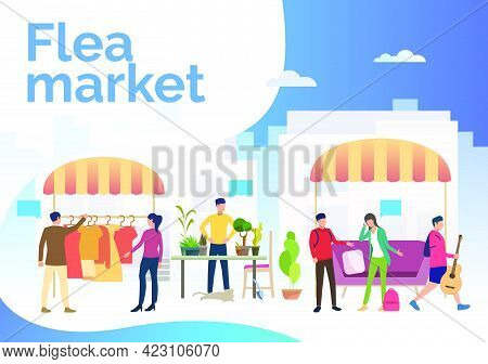 Flea Market Lettering, People Selling Clothes And Plants Outdoors. Buying, Retail, Marketplace Conce