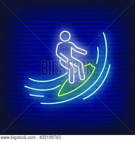 Stick Man Surfing On Wave Neon Sign. Surfing, Extreme Sport, Tourism Design. Night Bright Neon Sign,