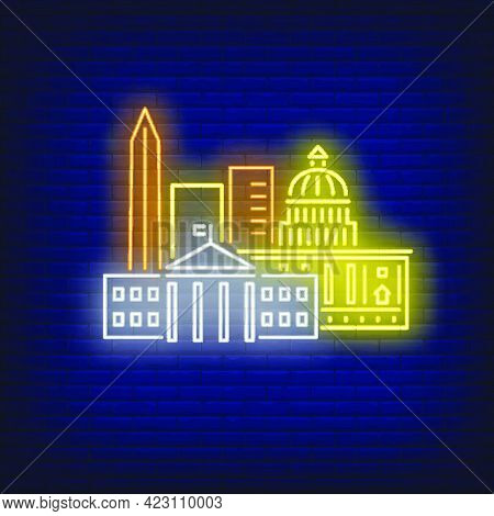 Washington Dc Buildings Neon Sign. Attraction, Tourism, Travel Design. Night Bright Neon Sign, Color