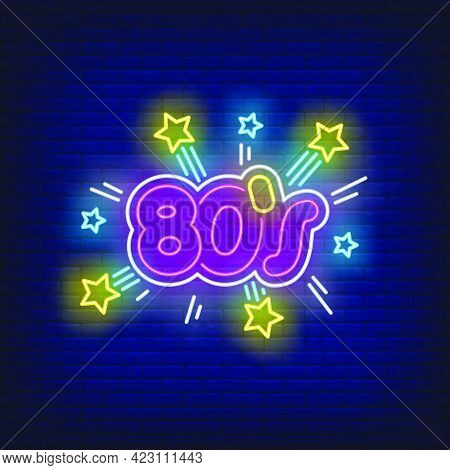 Bright Eighties Neon Lettering With Sparkles. Entertainment, Party, Disco Design. Night Bright Neon