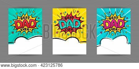 Best Dad Ever. Comic Banner In Pop Art Style. Cartoon Text Frame On A Ray Background. Comic Template
