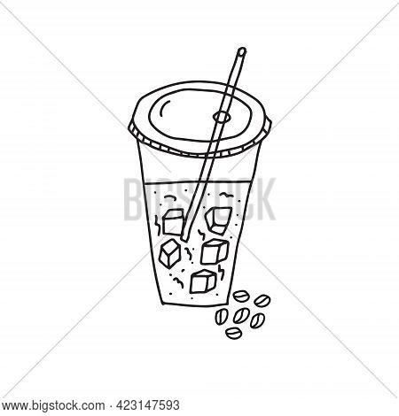 Hand Drawn Doodle Vector Illustration Of Iced Coffee With Cubes Of Ice In A Plastic To Go Cup With A