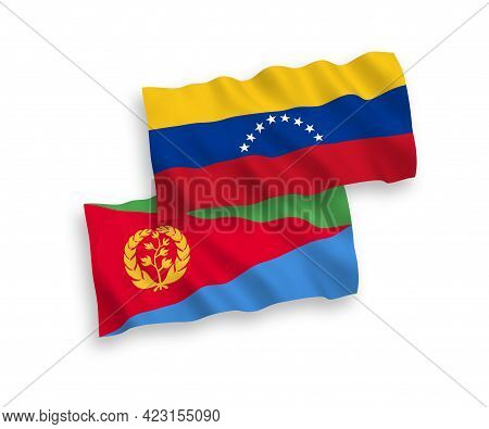National Fabric Wave Flags Of Venezuela And Eritrea Isolated On White Background. 1 To 2 Proportion.