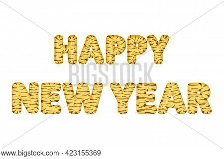 Happy New Year Striped Tiger Text. Symbol Of 2022. Chinese New Year. Vector Illustration Isolated On