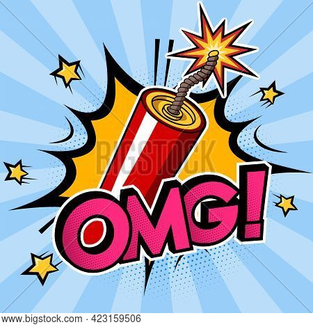 Dynamite Stick Or Firecracker With A Burning Fuse, Explosion And Text Omg On Blue Background. Vector