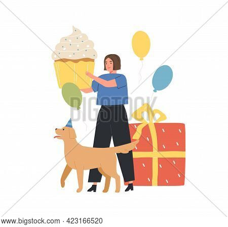 Happy Woman Holding Huge Festive Cupcake For Birthday Party. Female Character And Dog With Cake, Bal