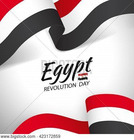 Vector Illustration On Thr Theme Revolution Day Egypt.