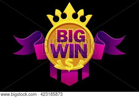 Big Win With Purple Ribbon, Dollar Sign, Crown For Ui Games.
