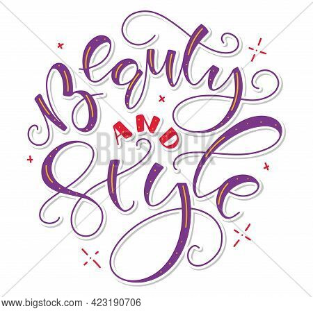 Beauty And Style - Multicolored Lettering With Doodle Elements.