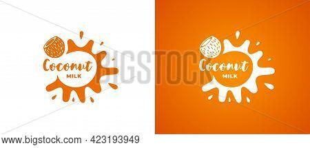 Coconut Milk Product Logo. Fresh Vegetarian Organic Natural Non Lactic Brand Identity Logotype Desig