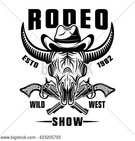 Buffalo Skull In Cowboy Hat And Crossed Guns Vector Monochrome Emblem, Badge, Label, Logo Or Apparel