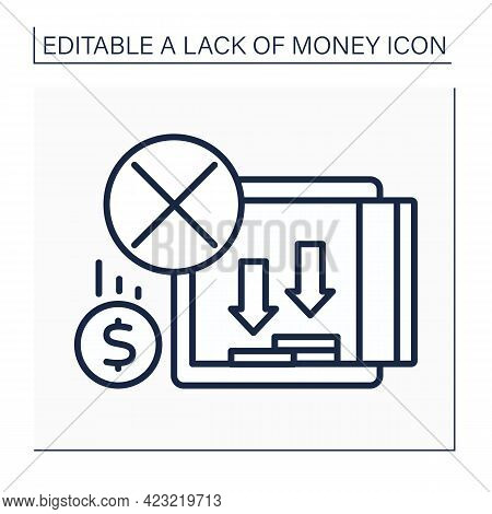 Money Line Icon. Emptying Savings In Bank Cell. Money Lacks. Poverty Concept. Isolated Vector Illust