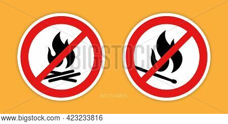 No Flames Signs. Two Prohibition Signs With A Burning Match And Campfire Symbols Are Isolated On An