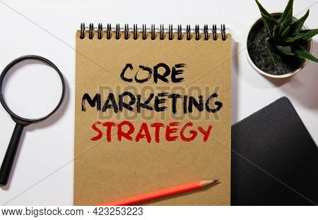 Core Value Text Concept Write On Notebook