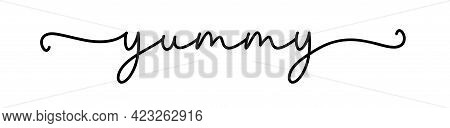 Yummy. Continuous Line Typography Text. Hand Drawn Lettering Cursive Script Delicious Word Yummy. Ve