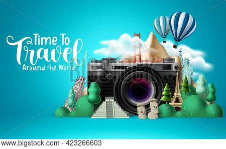 Travel Time Vector Design. Time To Travel Around The World Text With Traveler Camera Elements And In