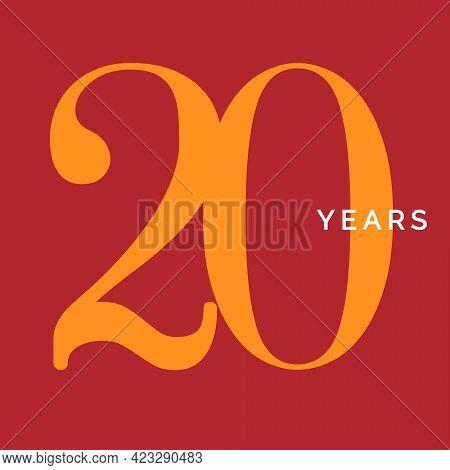 Twenty Years Symbol. Twentieth Birthday Emblem. Anniversary Sign, Number 20 Logo Concept, Vintage Po