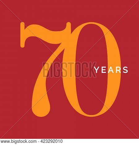 Seventy Years Symbol. Seventieth Birthday Emblem. Anniversary Sign, Number 70 Logo Concept, Vintage
