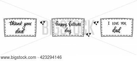 Fathers Day Lettering. Square Frame In Doodle Style. Thank You Dad In Calligraphy. Heart Shape With