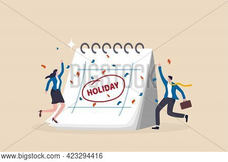 Company Holiday For Employee To Take A Break And Recharge, Employee Appreciation Day Or Long Holiday