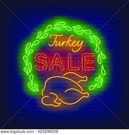 Turkey Sale Neon Sign. Glowing Neon Text. Turkey, Discounts, Thanksgiving Day. Night Bright Advertis