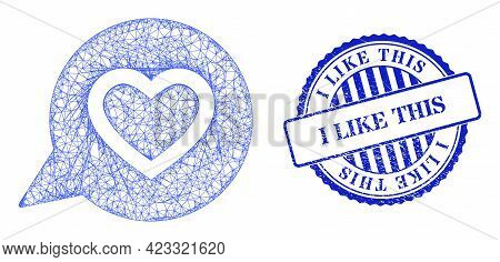 Vector Net Mesh Favourite Heart Message Framework, And I Like This Blue Rosette Textured Seal. Linea