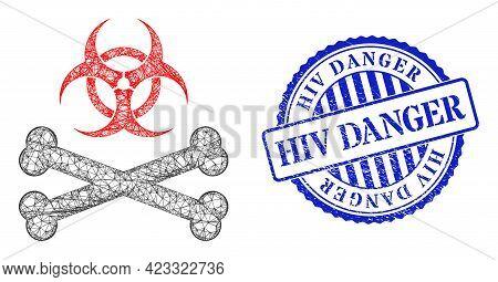 Vector Net Biohazard Bones Wireframe, And Hiv Danger Blue Rosette Grunge Stamp. Crossed Frame Net Im