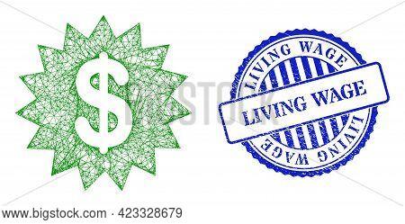 Vector Net Dollar Rosette Frame, And Living Wage Blue Rosette Scratched Stamp Seal. Linear Frame Net