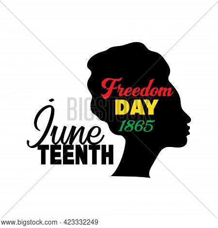 Juneteenth, Freedom And Emancipation Day Since June 19, 1865. Silhouette Of Black Afro-american Woma