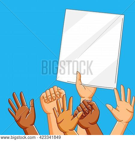 Illustration Of People Hands On Demonstration Or Protest.