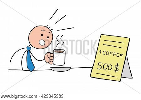 Stickman Businessman Character Drinks Coffee And Is Shocked To See The Expensive Price Of The Coffee