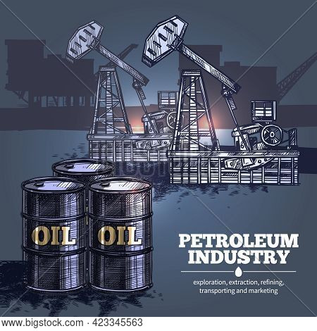 Oil Industry Hand Drawn Composition With Barrels Of Petroleum In Foreground And Silhouettes Of Oil P