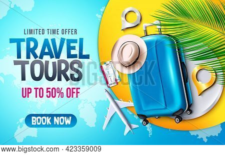 Travel Tours Sale Vector Banner Background. Travel Tours Limited Time Offer With Luggage, Hat And Ai