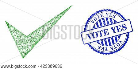 Vector Crossing Mesh Yes Sign Wireframe, And Vote Yes Blue Rosette Corroded Seal Print. Crossed Carc