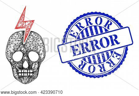 Vector Net Mesh Mortal Electricity Frame, And Error Blue Rosette Rubber Stamp Seal. Crossed Carcass
