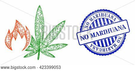 Vector Network Hot Cannabis Wireframe, And No Marihuana Blue Rosette Scratched Stamp Seal. Crossed F